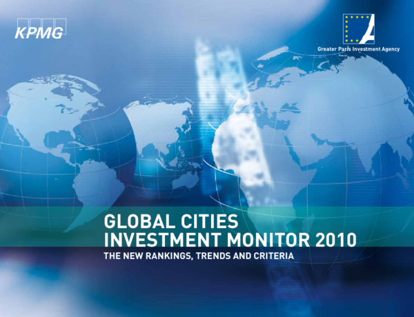 Global Cities Investment Monitor 2010