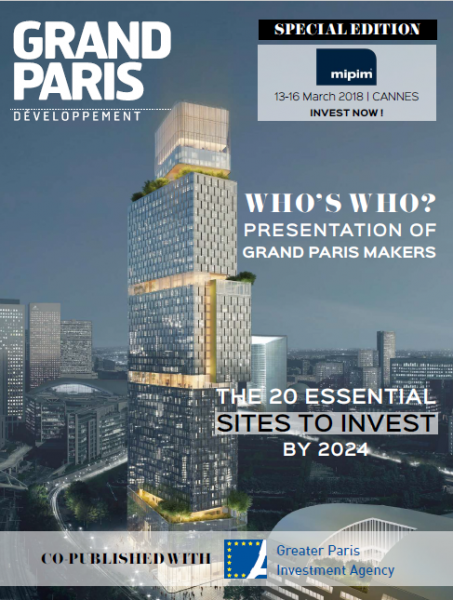 Special edition MIPIM 2018 Grand Paris Développement